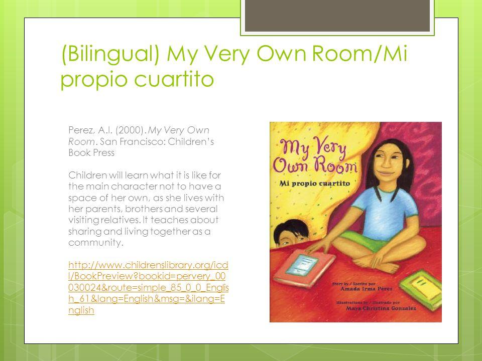 (Bilingual) My Very Own Room/Mi propio cuartito Perez, A.I.