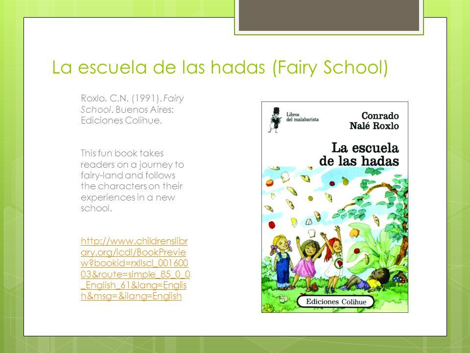 La escuela de las hadas (Fairy School) Roxlo, C.N.