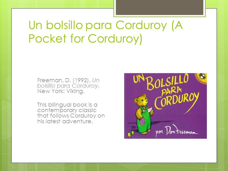 Un bolsillo para Corduroy (A Pocket for Corduroy) Freeman, D.