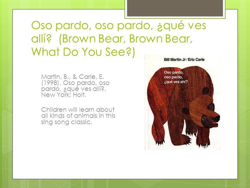 Oso pardo, oso pardo, ¿qué ves allí.