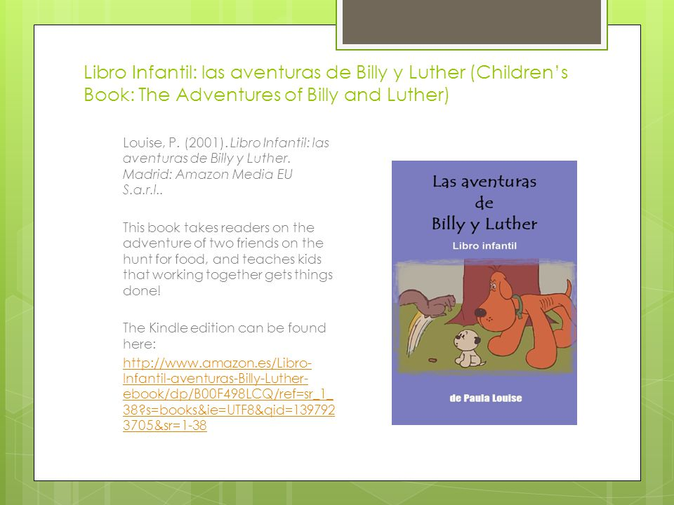 Libro Infantil: las aventuras de Billy y Luther (Children's Book: The Adventures of Billy and Luther) Louise, P. (2001). Libro Infantil: las aventuras