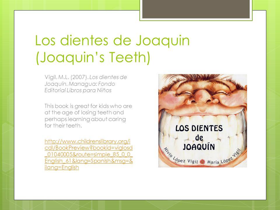 Los dientes de Joaquin (Joaquin's Teeth) Vigil, M.L.