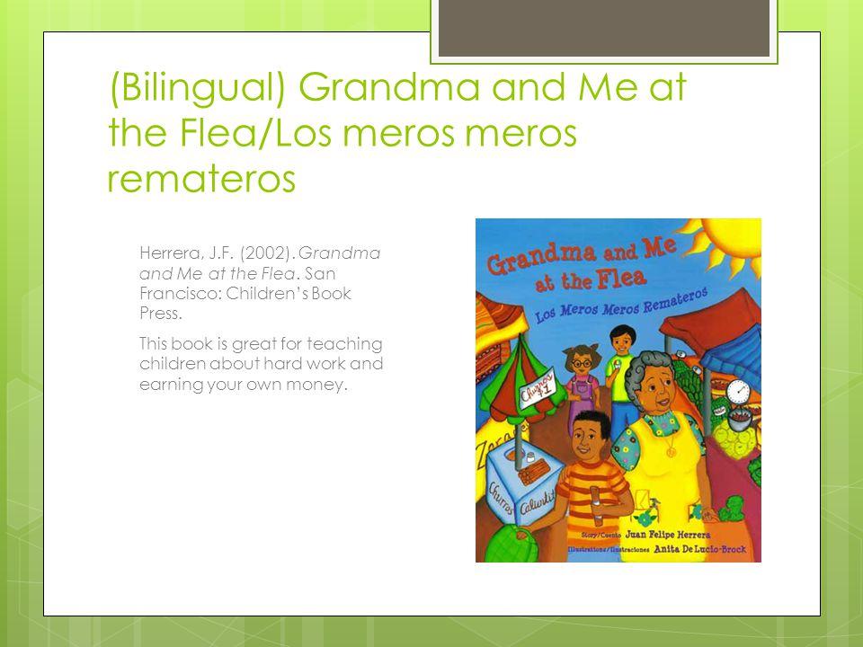 (Bilingual) Grandma and Me at the Flea/Los meros meros remateros Herrera, J.F.