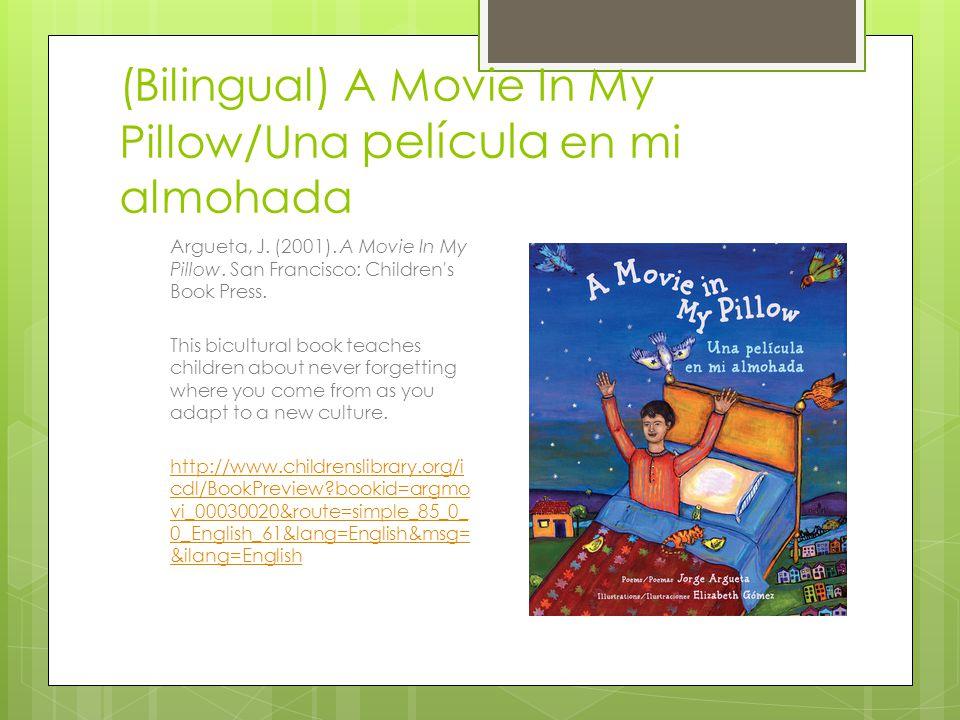 (Bilingual) A Movie In My Pillow/Una película en mi almohada Argueta, J.