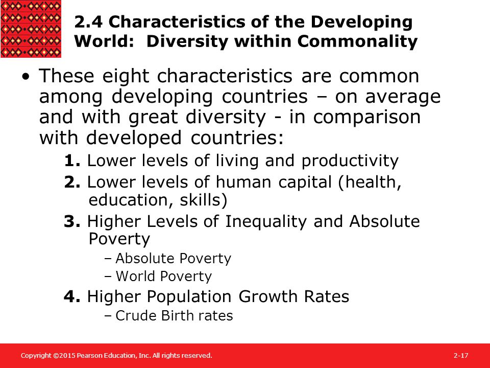 Copyright ©2015 Pearson Education, Inc. All rights reserved.2-17 2.4 Characteristics of the Developing World: Diversity within Commonality These eight