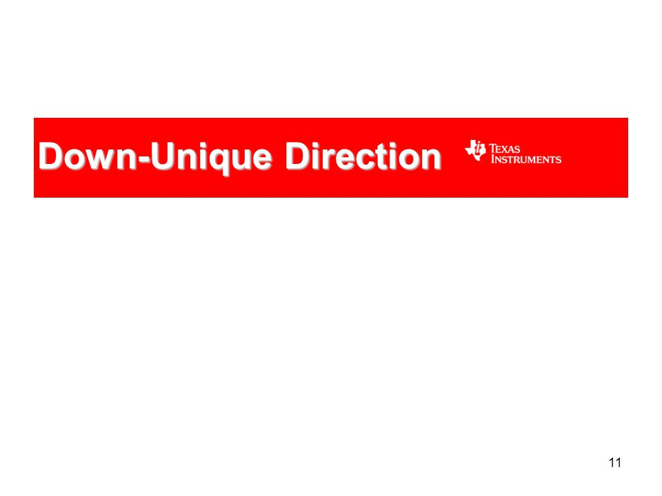 11 Down-Unique Direction