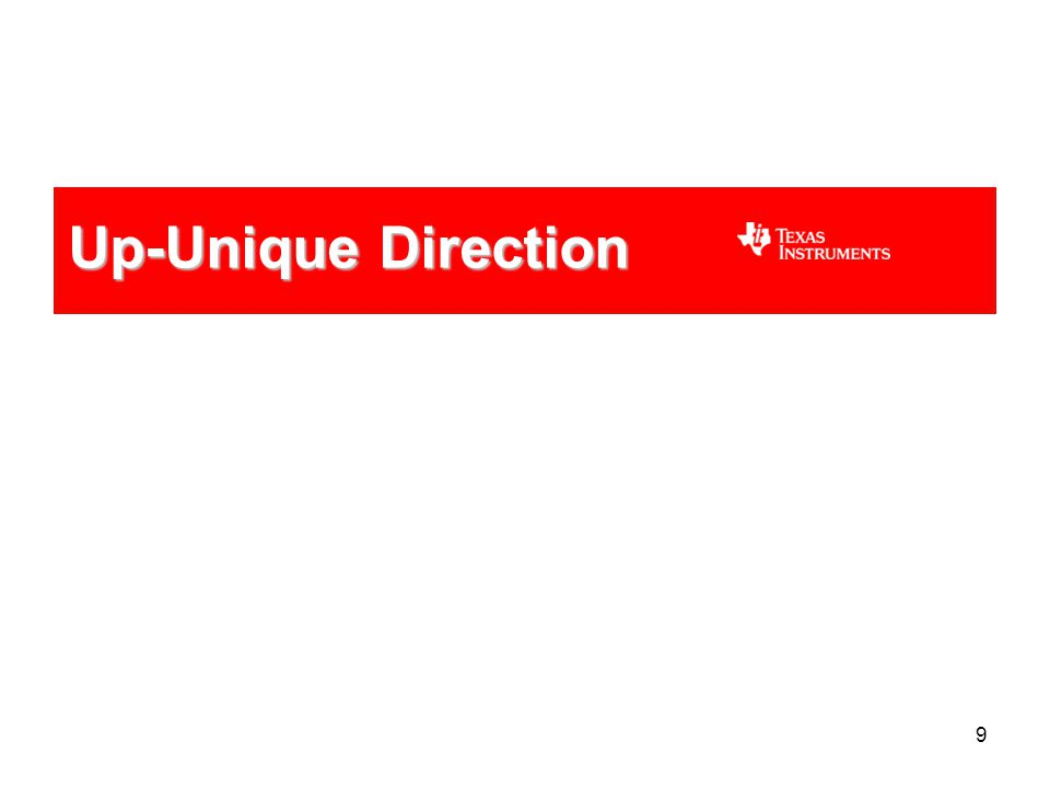 9 Up-Unique Direction