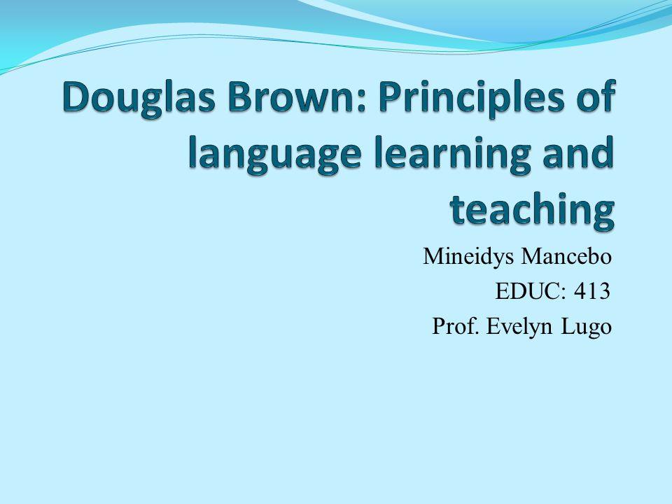 Mineidys Mancebo EDUC: 413 Prof. Evelyn Lugo