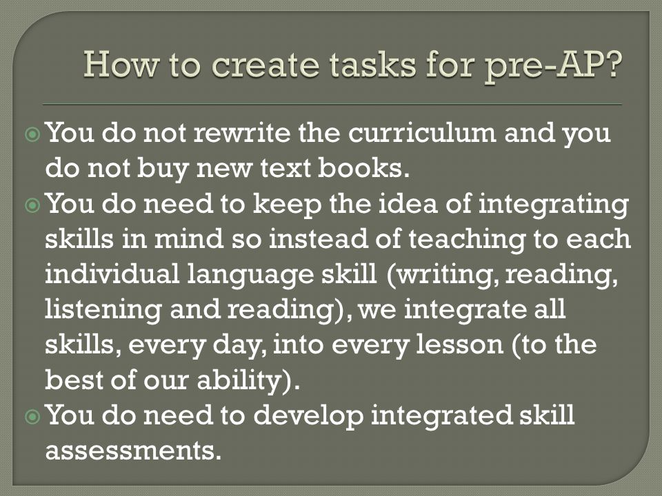  You do not rewrite the curriculum and you do not buy new text books.  You do need to keep the idea of integrating skills in mind so instead of teac