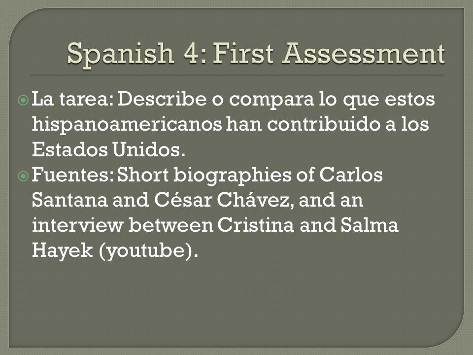  La tarea: Describe o compara lo que estos hispanoamericanos han contribuido a los Estados Unidos.