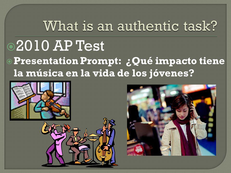  2010 AP Test  Presentation Prompt: ¿Qué impacto tiene la música en la vida de los jóvenes?