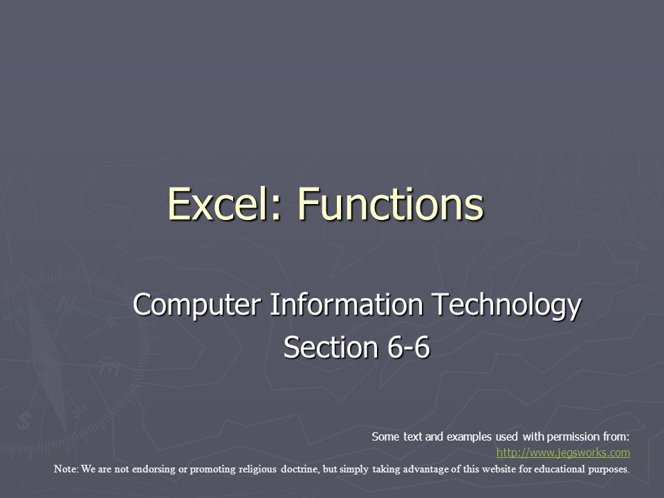 Objectives ► The student will 1.Know how to use a function in a cell 2.Know what the following functions do: 1.