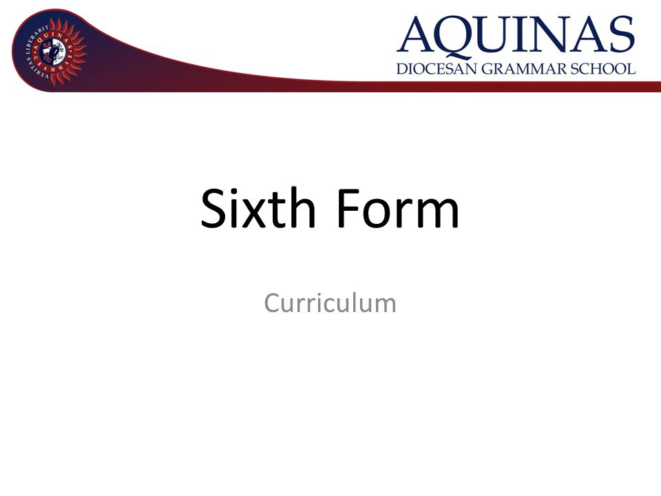 Sixth Form Curriculum