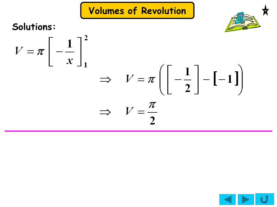Volumes of Revolution Solutions:
