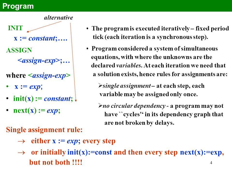 4 INIT x := constant;….