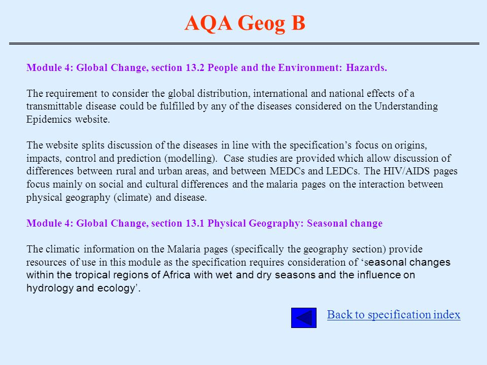 AQA Geog B Module 4: Global Change, section 13.2 People and the Environment: Hazards. The requirement to consider the global distribution, internation