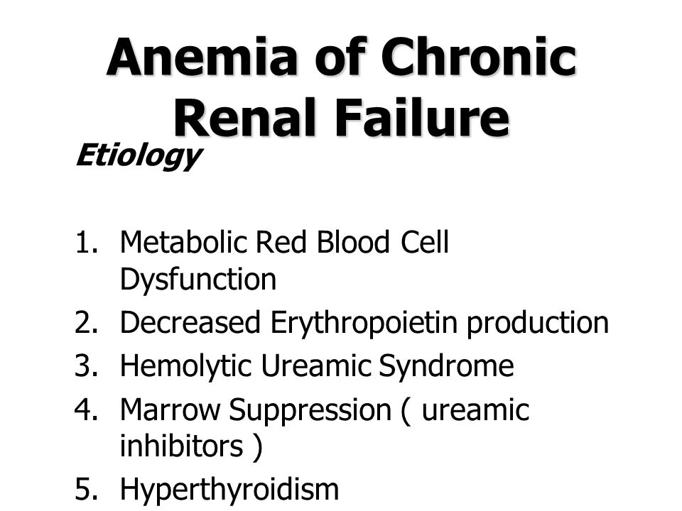 Anemia of Gonadal Dysfunction 1.Androgens extensively utilized in the treatment of patients with various types of refractory anemia.