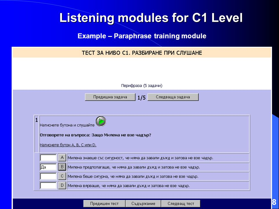 38 Listening modules for C1 Level Example – Paraphrase training module