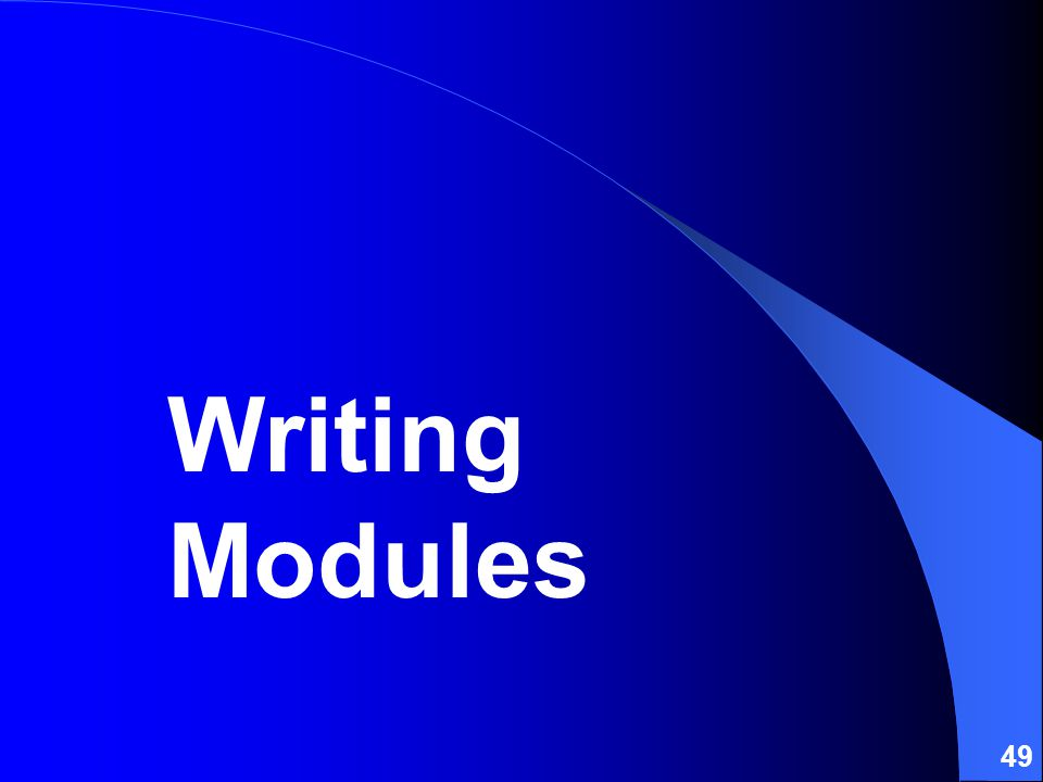 49 Writing Modules