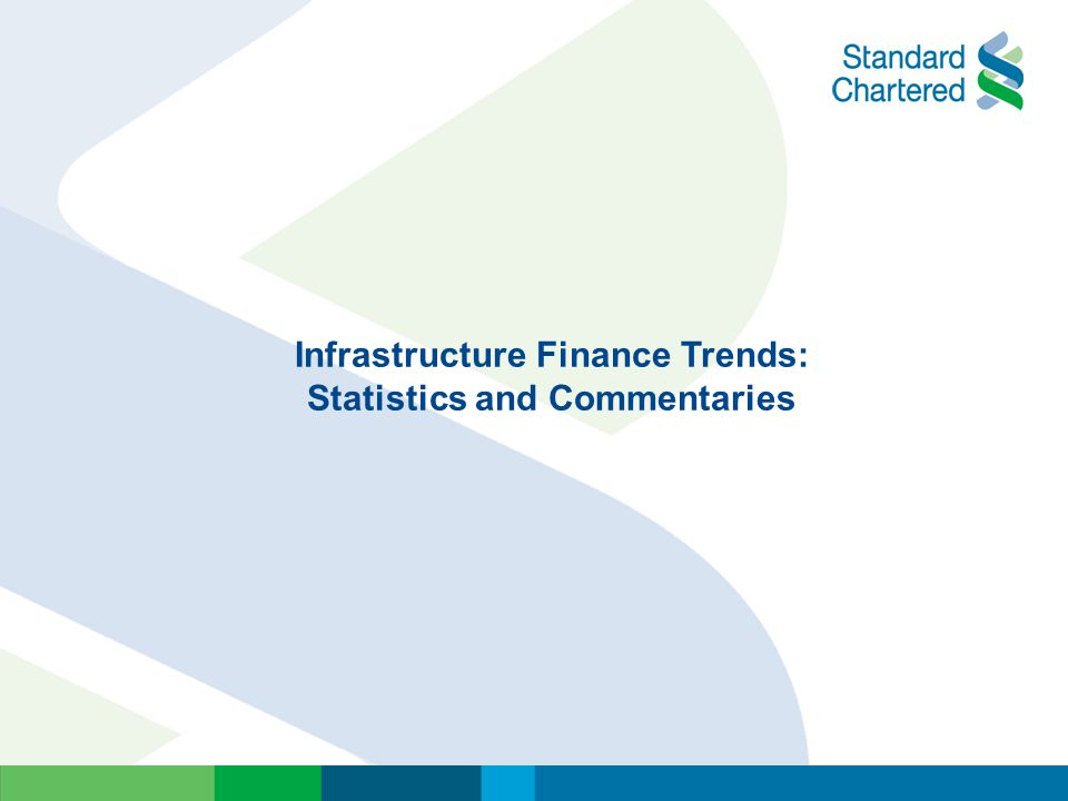 Infrastructure Finance Trends: Statistics and Commentaries