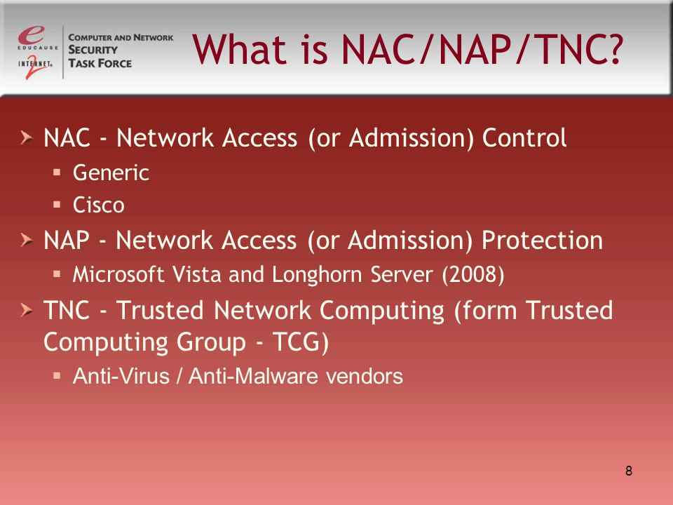 8 What is NAC/NAP/TNC.
