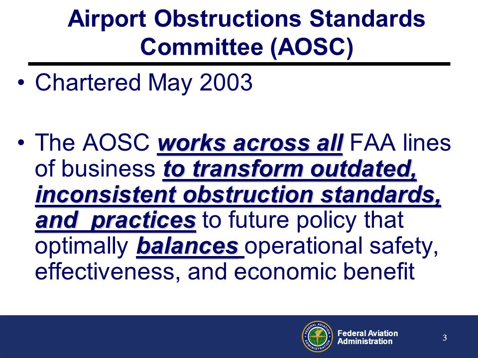 Federal Aviation Administration 4 AOSC Steering Group Reports to Deputy Administrator, ADA-1 AOSC Steering Group Membership Ruth Leverenz, ARC-1 Kate Lang, ARP-1 (Acting) Russ Chew, ATO-1 Nick Sabatini, AVS-1
