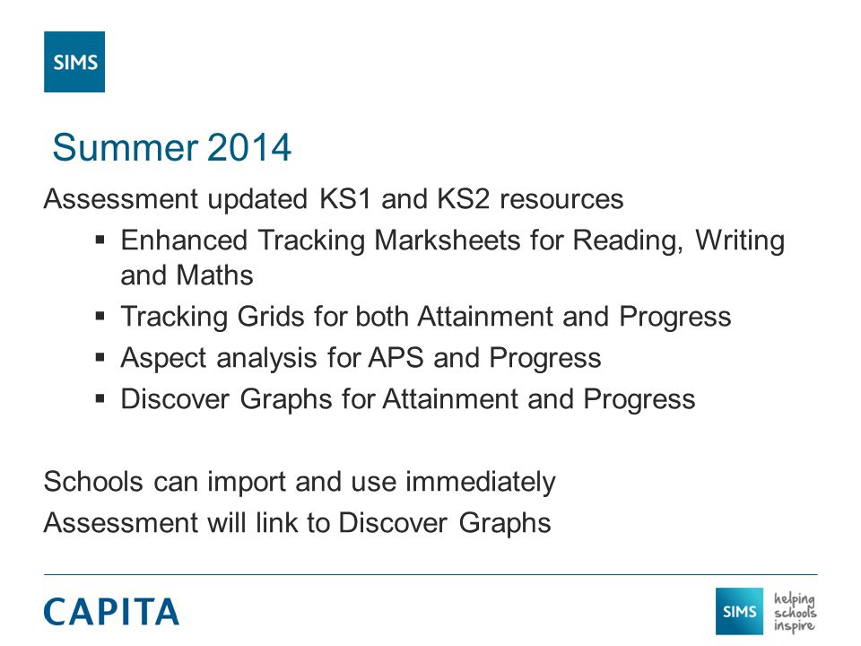 Summer 2014 Assessment updated KS1 and KS2 resources  Enhanced Tracking Marksheets for Reading, Writing and Maths  Tracking Grids for both Attainmen