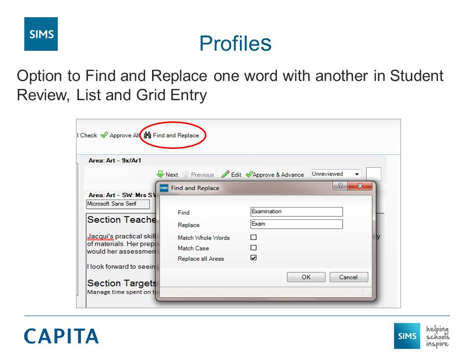 Option to Find and Replace one word with another in Student Review, List and Grid Entry Profile s