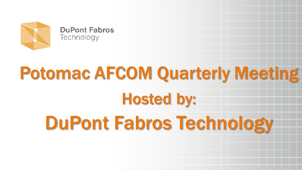 Potomac AFCOM Quarterly Meeting Hosted by: DuPont Fabros Technology