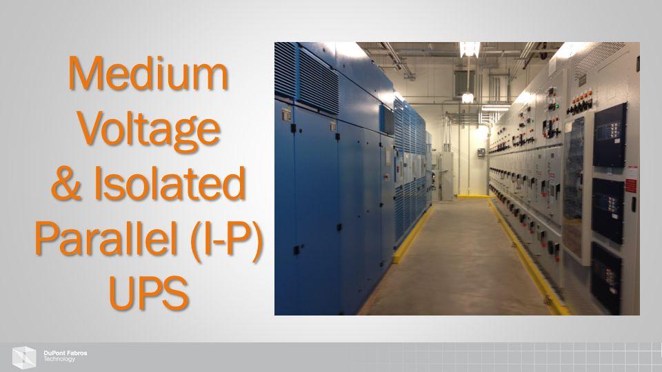Medium Voltage & Isolated Parallel (I-P) UPS