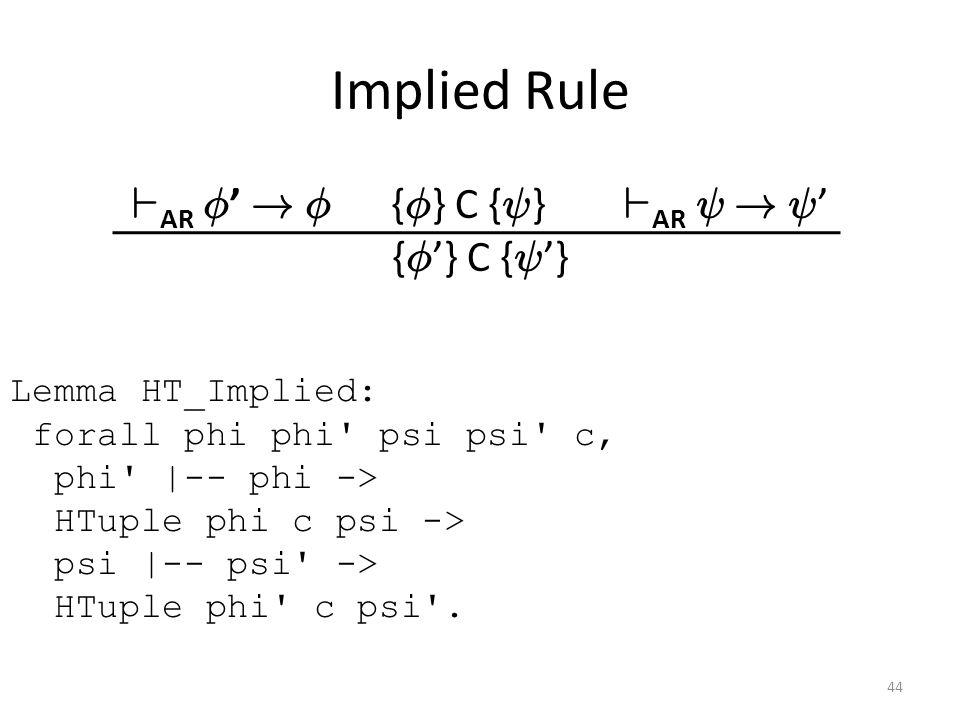 Implied Rule ` AR Á ' . Á { Á } C { Ã } ` AR Ã .