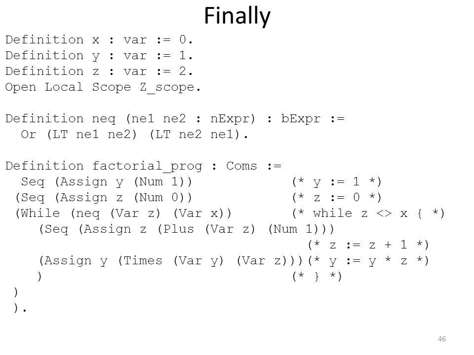 Finally Definition x : var := 0. Definition y : var := 1.