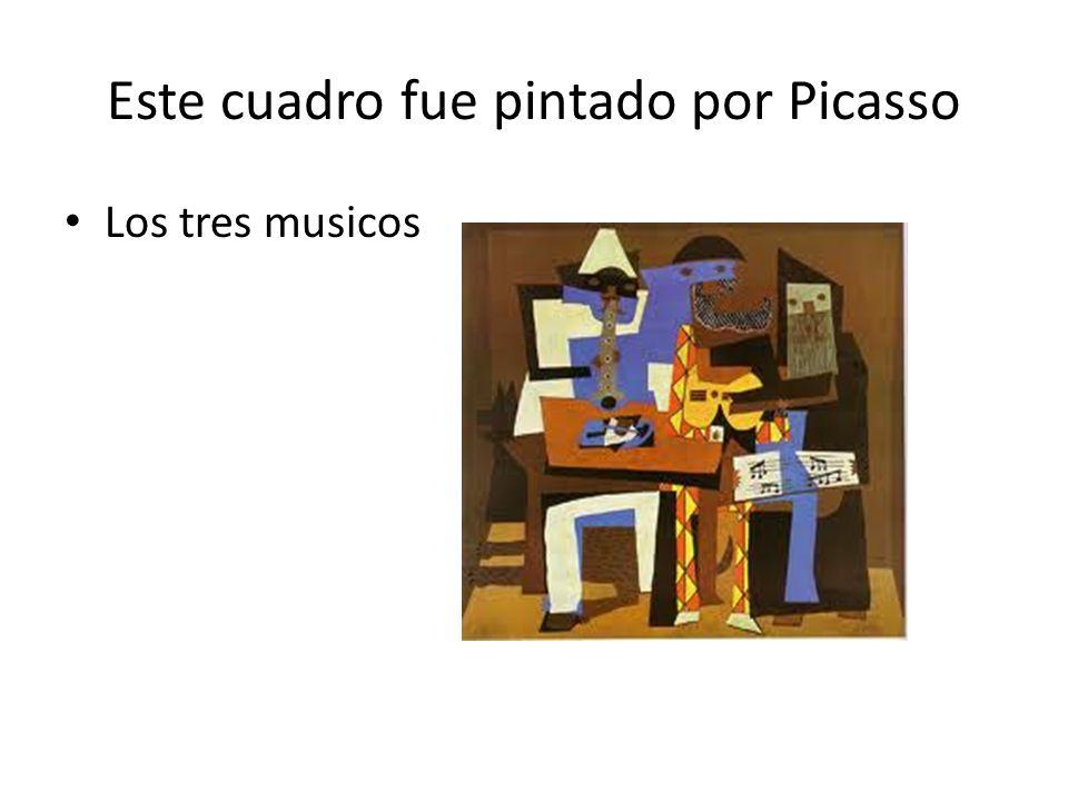 Este cuadro fue pintado por Picasso Los tres musicos