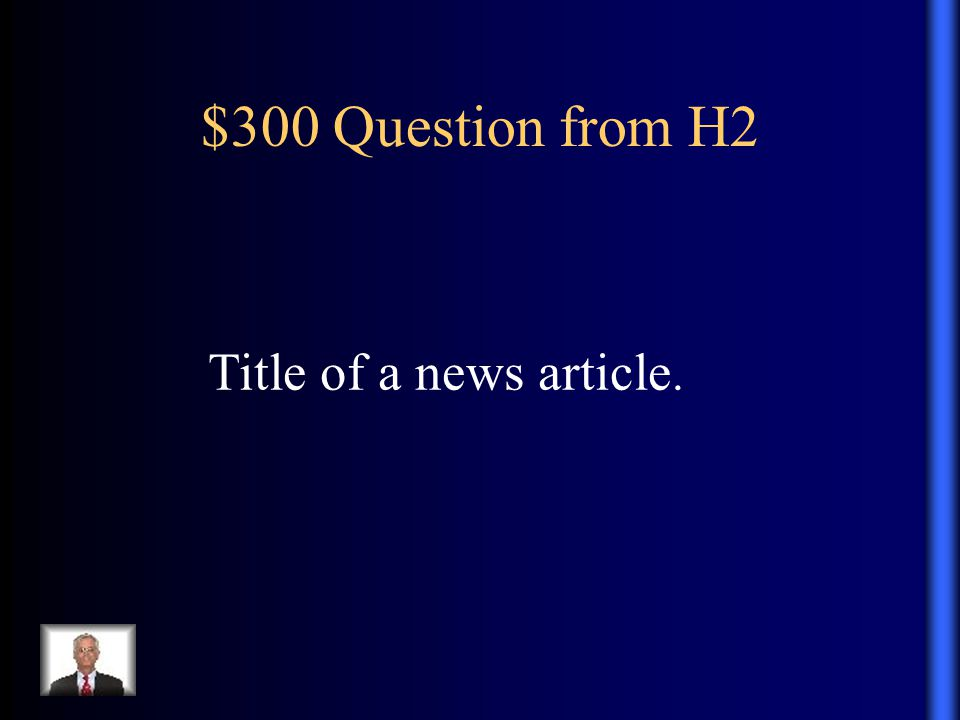 $300 Question from H2 Title of a news article.