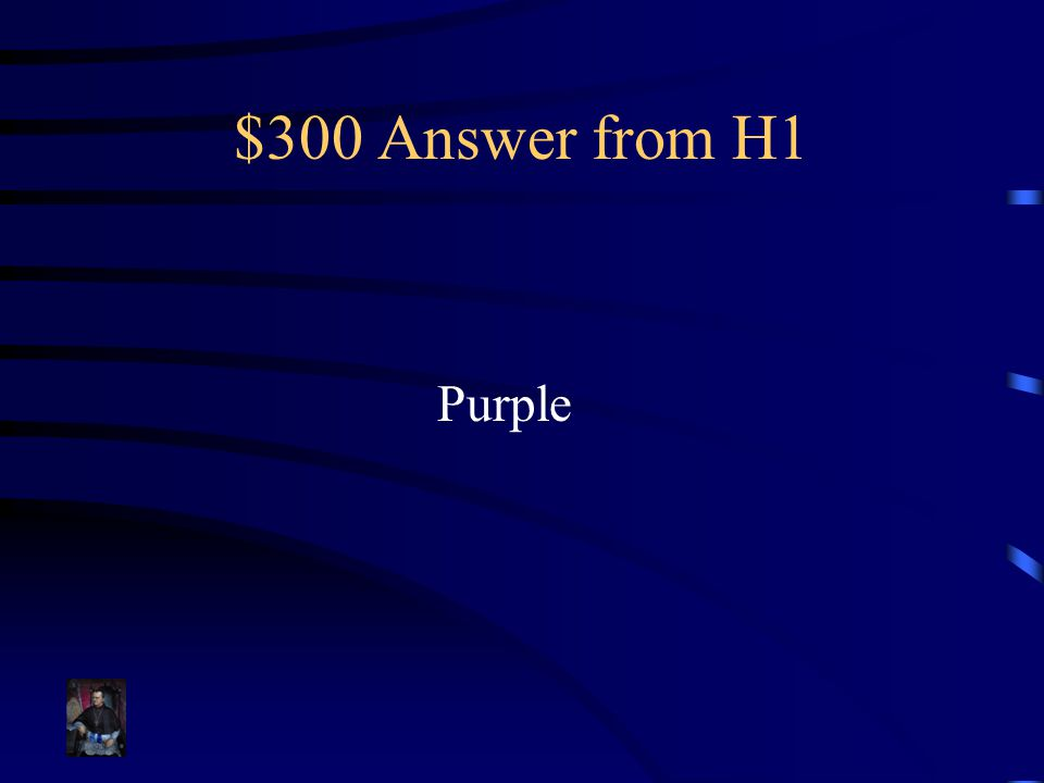 $300 Answer from H3 All possible combinations of offspring