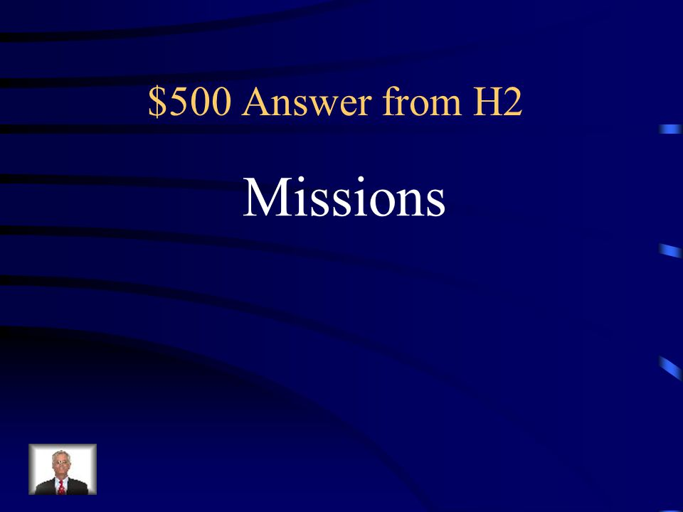 $500 Question from H2 What did the Spanish build to convert the Native Americans?