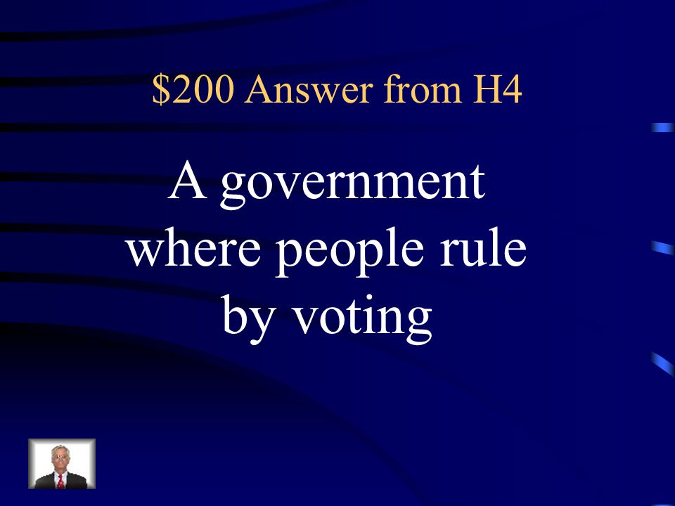 $200 Question from H4 What is the definition of popular sovereignty?
