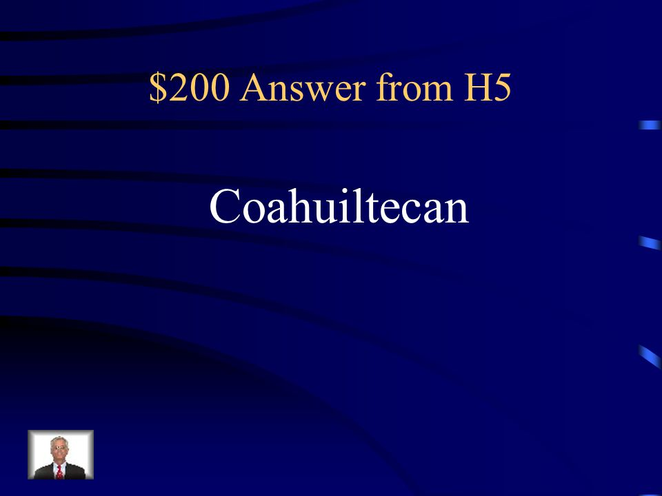 $200 Question from H5 Which tribe was the poorest of all the tribes
