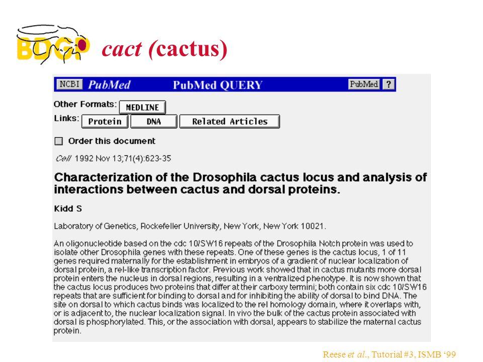 Reese et al., Tutorial #3, ISMB '99 cact (cactus)