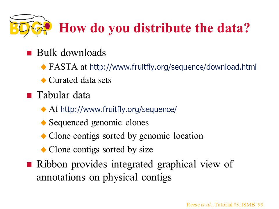 Reese et al., Tutorial #3, ISMB '99 How do you distribute the data.