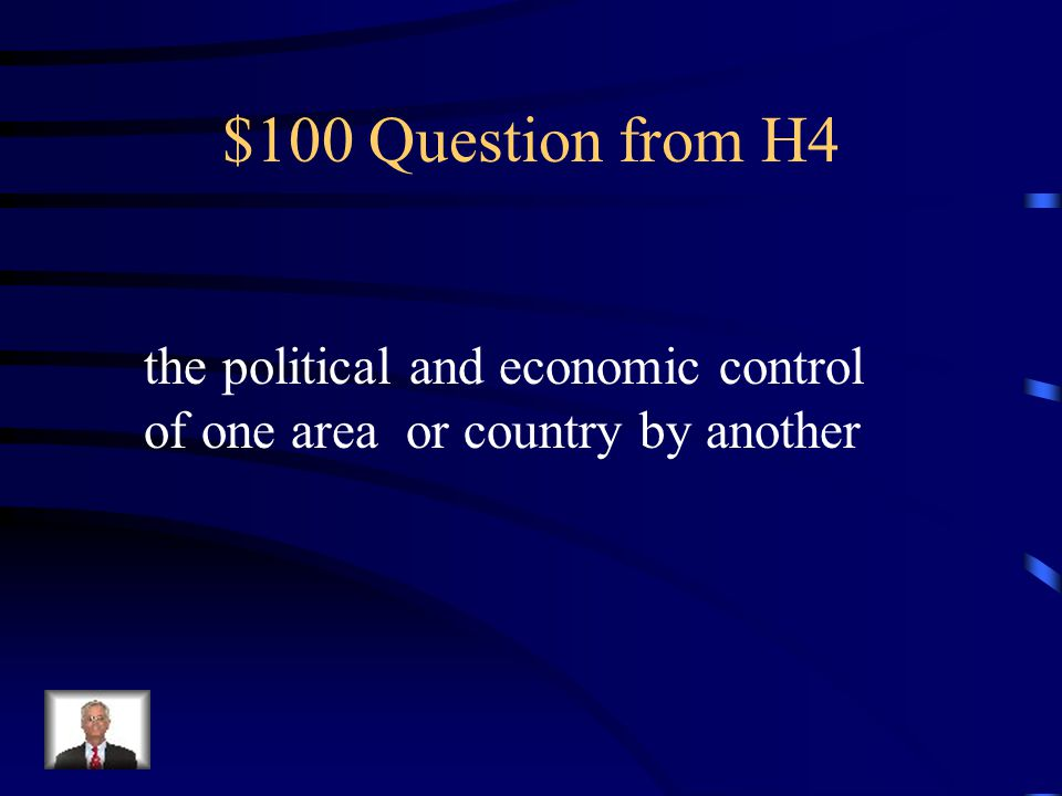 $500 Answer from H3 Effects of Imperialism