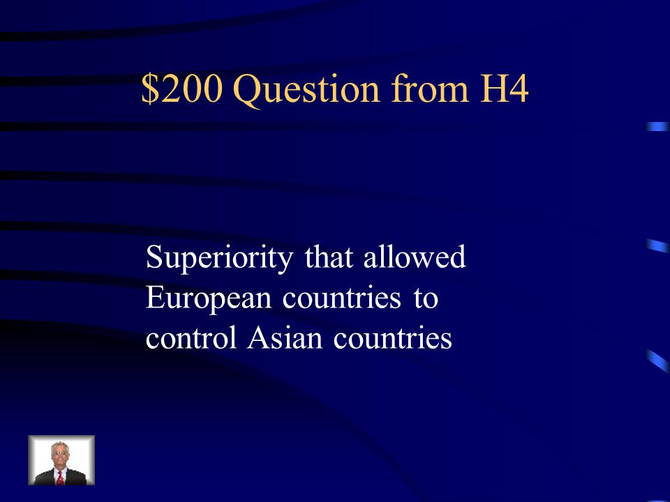 $100 Answer from H4 Imperialism