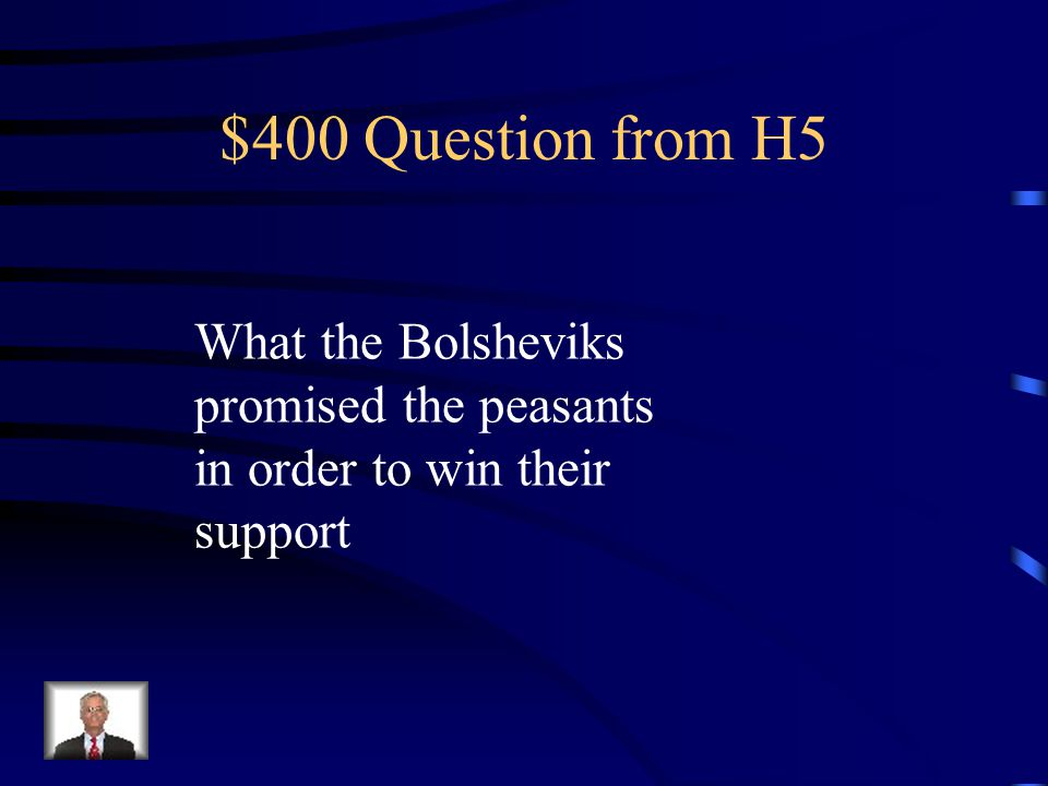 $300 Answer from H5 Bolsheviks