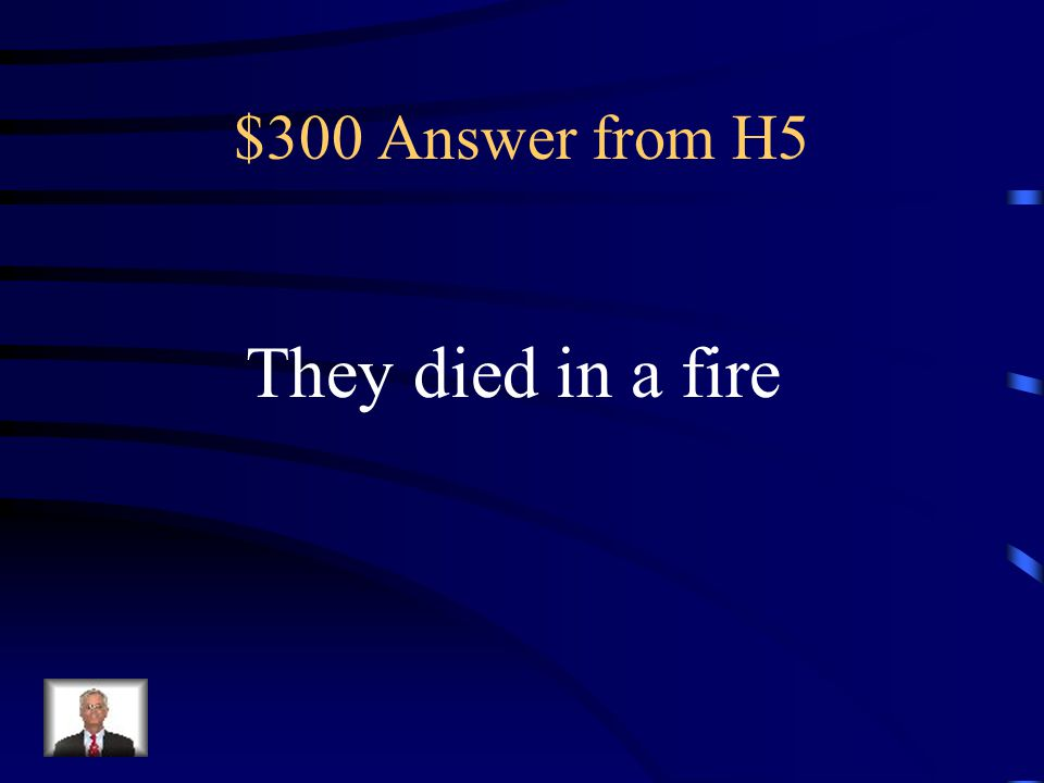 $300 Question from H5 What happened to Tyson McGaw's biological parents?