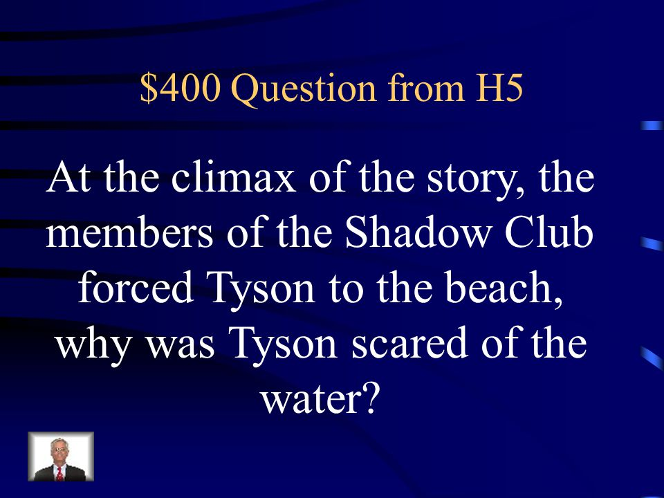 $300 Answer from H5 They died in a fire