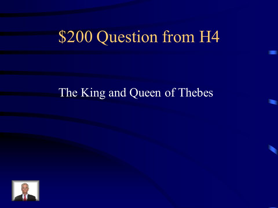 $100 Answer from H4 What are Oedipus Rex and Oedipus at Colonius