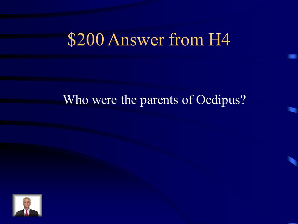 $200 Question from H4 The King and Queen of Thebes
