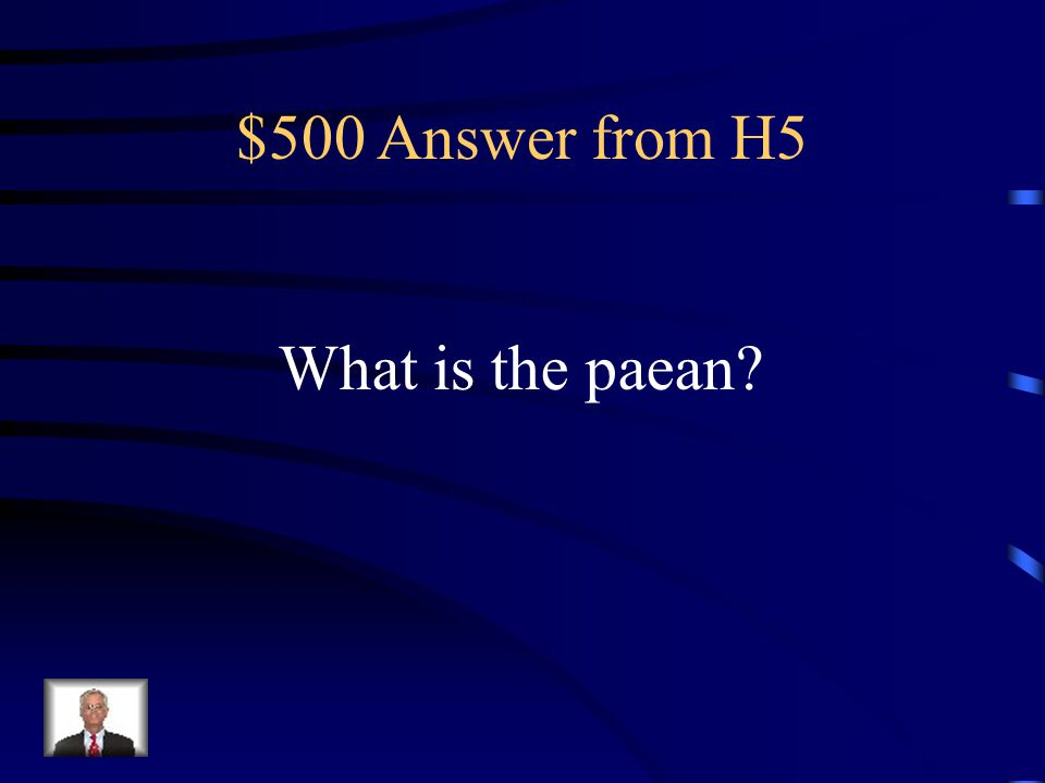 $500 Question from H5 A hymn appealing to the gods for assistance