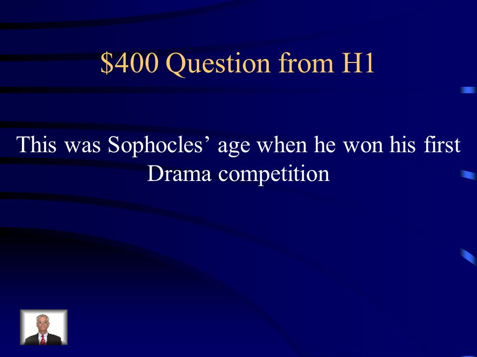 $300 Answer from H1 What is the nickname of the time period when Sophocles wrote his plays