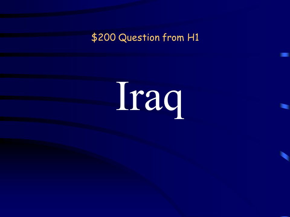 $100 Answer from H1 Country back